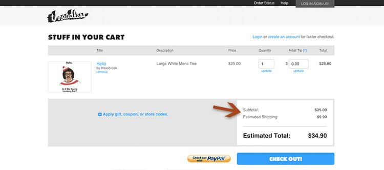 Bad practice: Threadless only gives you the estimated shipping cost after an item is added to the cart.