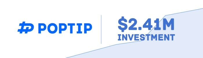 PopTip business growth ($2.41M investment)