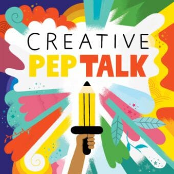 creative pep talk podcast cover art